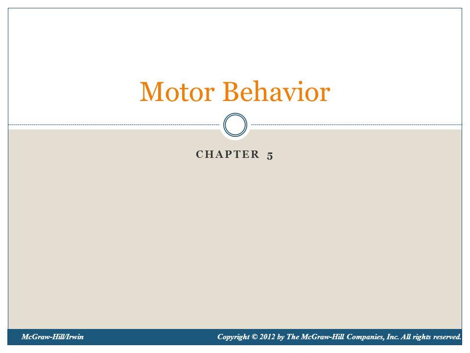 2 Goals of Motor Behavior  Understand how motor skills are learned  Understand how motor skills are controlled  Understand how learning and control of motor skills changes across the lifespan Thomas and Thomas