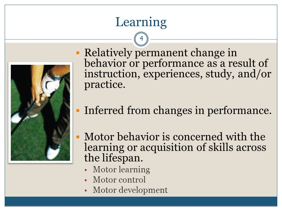 15 Motor Learning Concepts  Transfer of learning can facilitate the acquisition of motor skills.