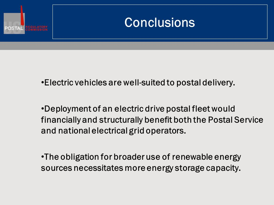 Conclusions Electric vehicles are well-suited to postal delivery.