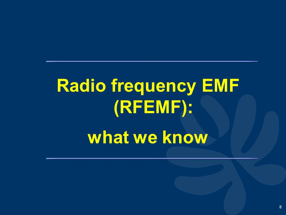 8 Radio frequency EMF (RFEMF): what we know