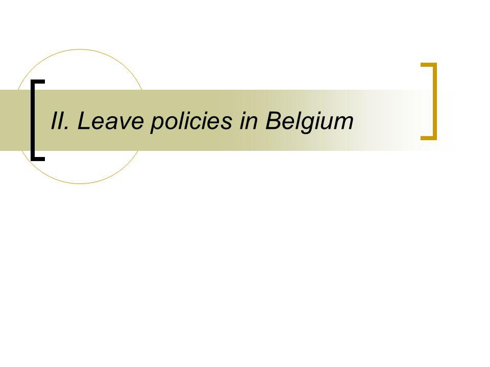 II. Leave policies in Belgium