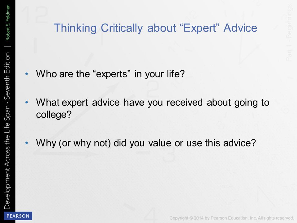 Thinking Critically about Expert Advice Who are the experts in your life.