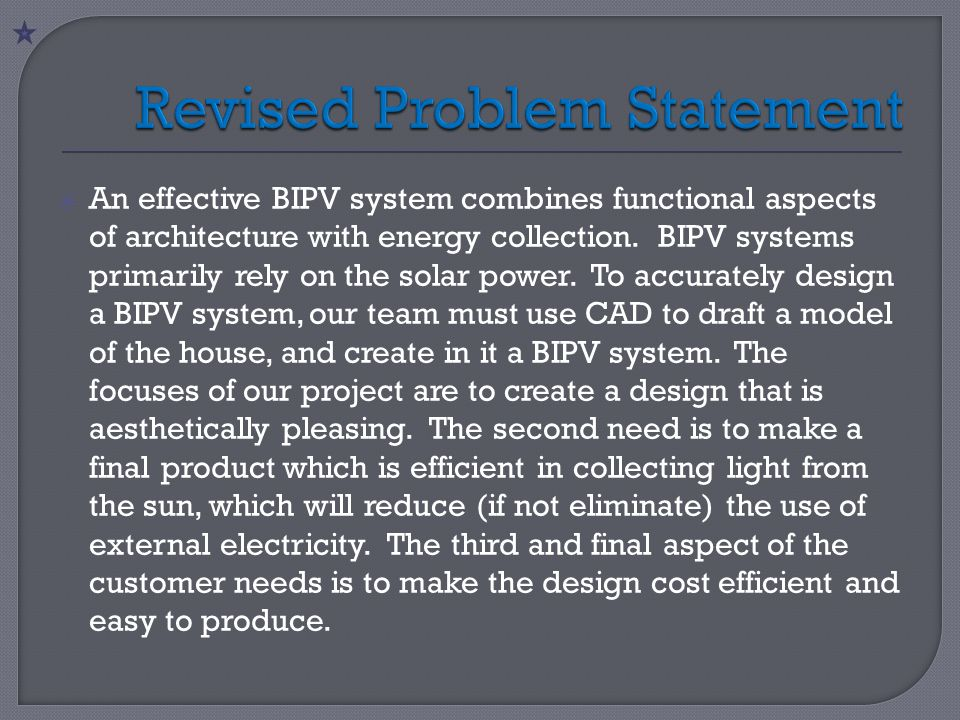 An effective BIPV system combines functional aspects of architecture with energy collection. BIPV systems primarily rely on the solar power. To accu