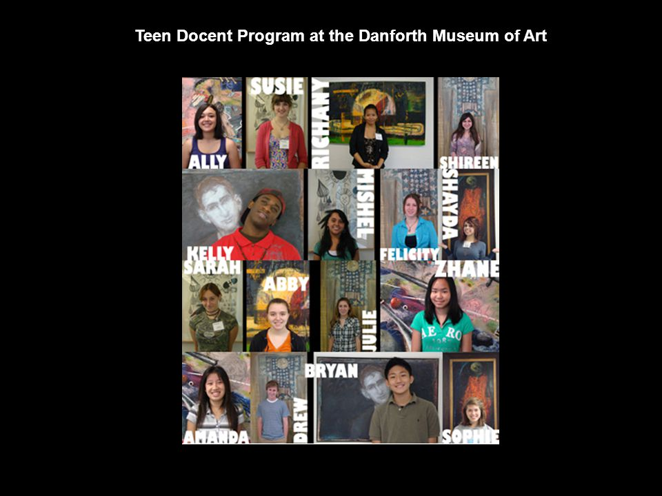 Teen Docent Program at the Danforth Museum of Art