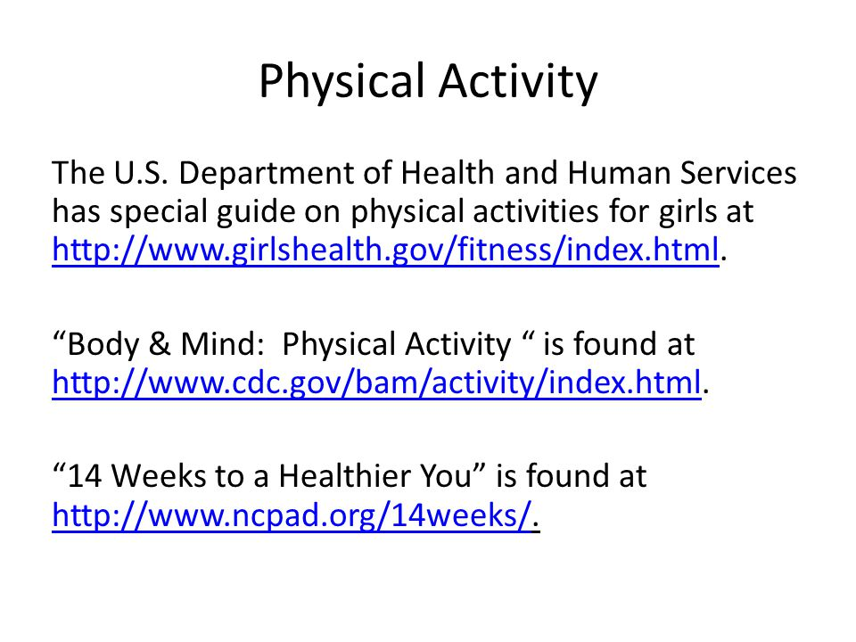 Physical Activity The U.S.