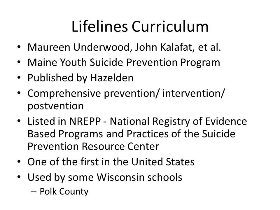 Lifelines Curriculum Maureen Underwood, John Kalafat, et al.