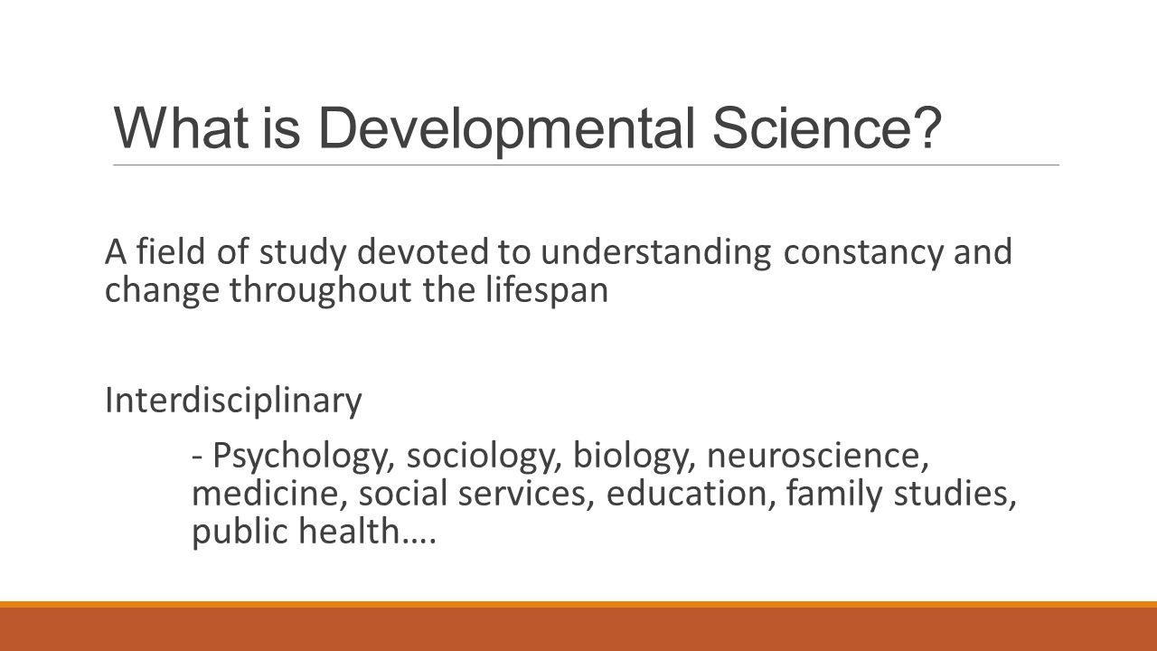 What is Developmental Science.