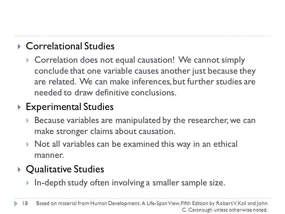 18  Correlational Studies  Correlation does not equal causation.