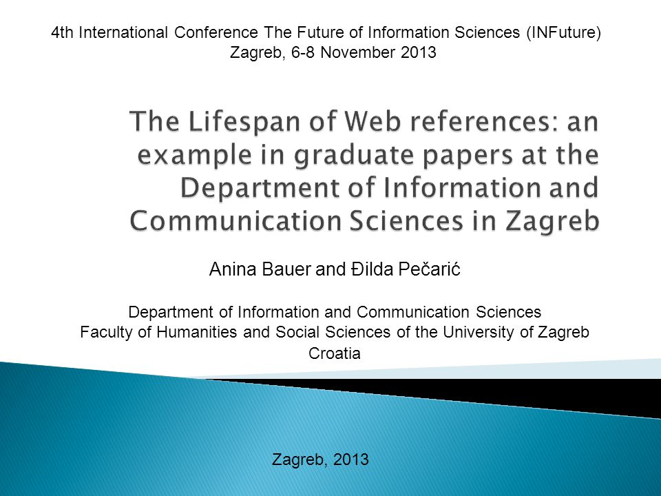 Anina Bauer and Đilda Pečarić Department of Information and Communication Sciences Faculty of Humanities and Social Sciences of the University of Zagr