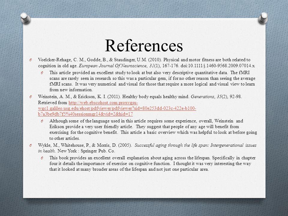 References O Voelcker-Rehage, C. M., Godde, B., & Staudinger, U.M.