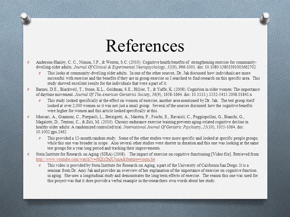References O Anderson-Hanley, C. C., Nimon, J.P., & Westen, S.C.