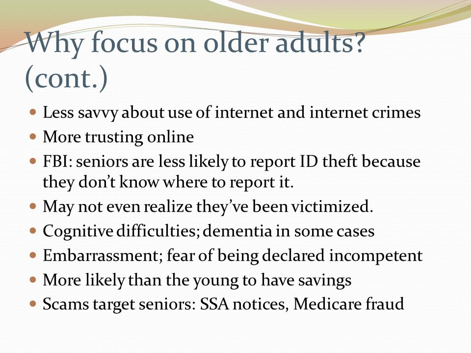 Why focus on older adults.
