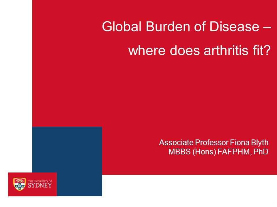 Global Burden of Disease – where does arthritis fit.