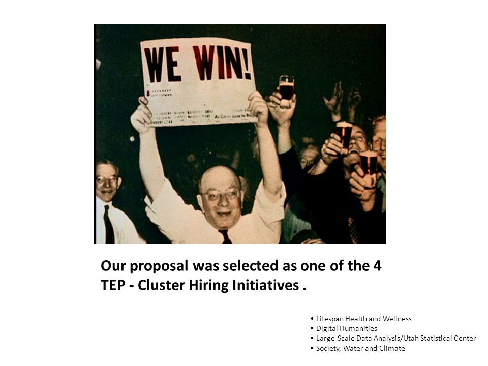 Our proposal was selected as one of the 4 TEP - Cluster Hiring Initiatives.