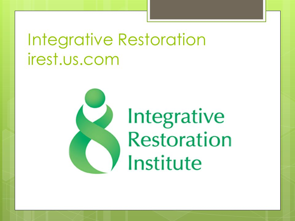 Integrative Restoration irest.us.com