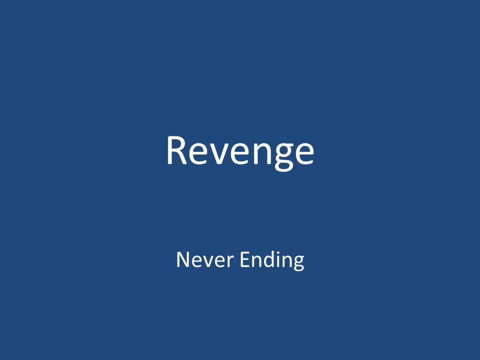 Revenge Never Ending