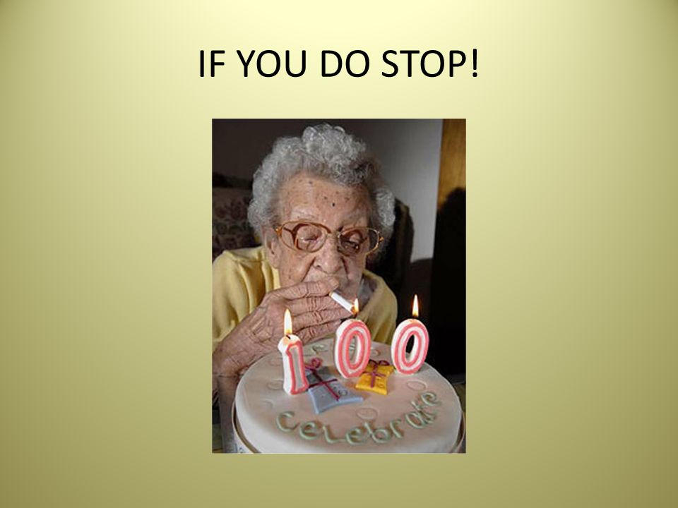 IF YOU DO STOP!