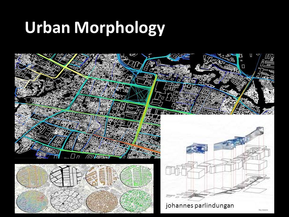 johannes parlindungan Urban Morphology