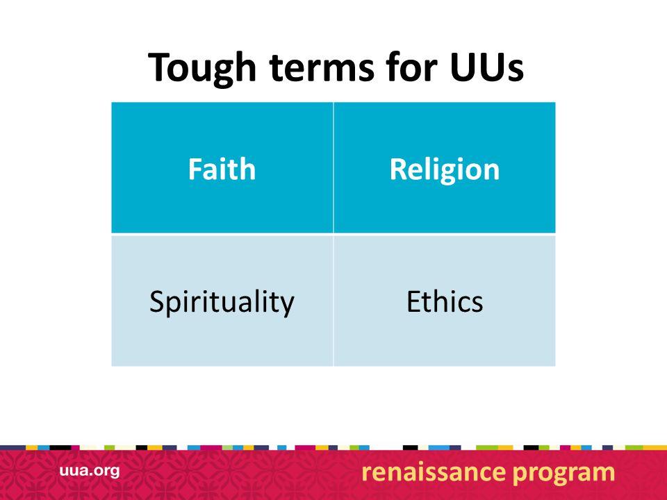 Tough terms for UUs renaissance program FaithReligion SpiritualityEthics