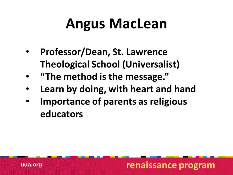 Angus MacLean Professor/Dean, St.