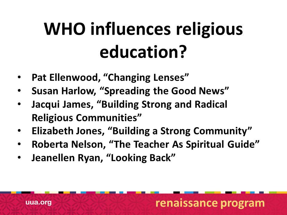 WHO influences religious education.