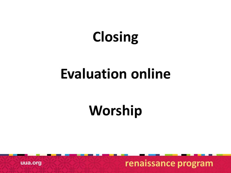Closing Evaluation online Worship renaissance program