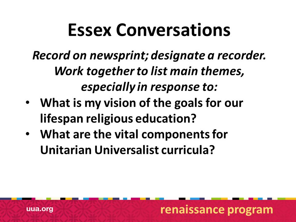 Essex Conversations Record on newsprint; designate a recorder.
