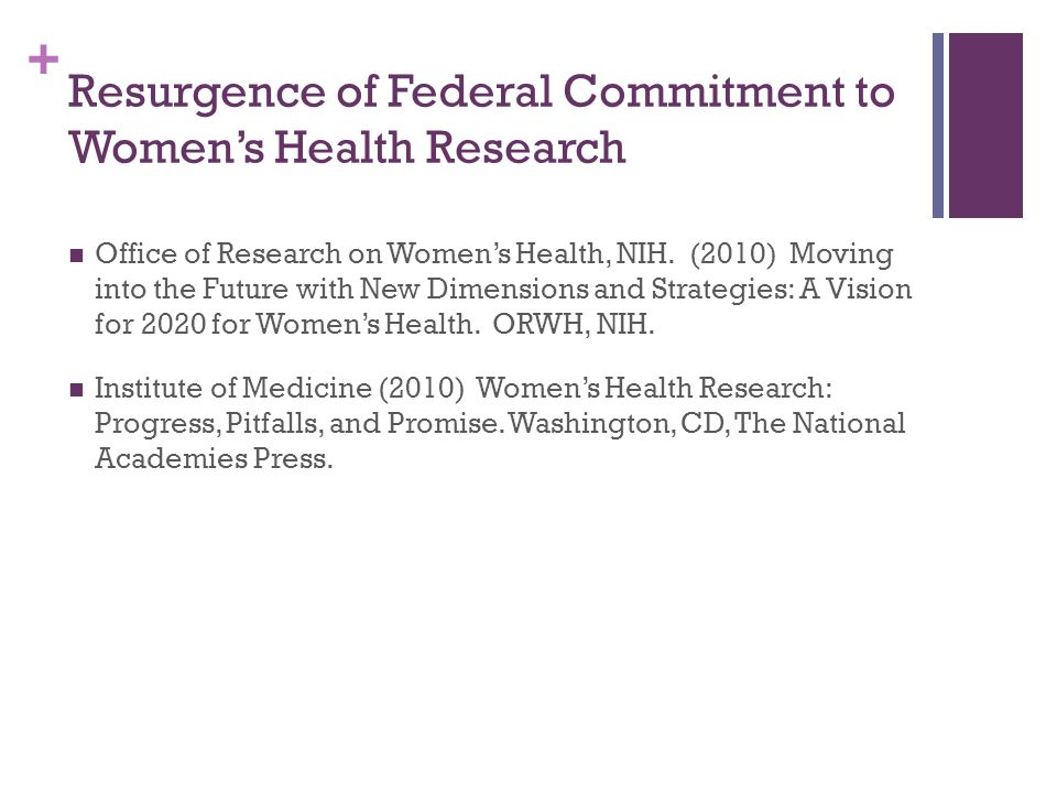 + Moving into the Future with New Dimensions and Strategies: A Vision for 2020 for Women's Health (2010)