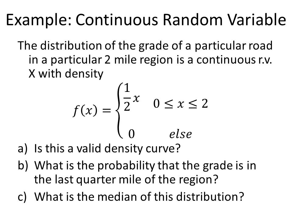 Example: Continuous Random Variable