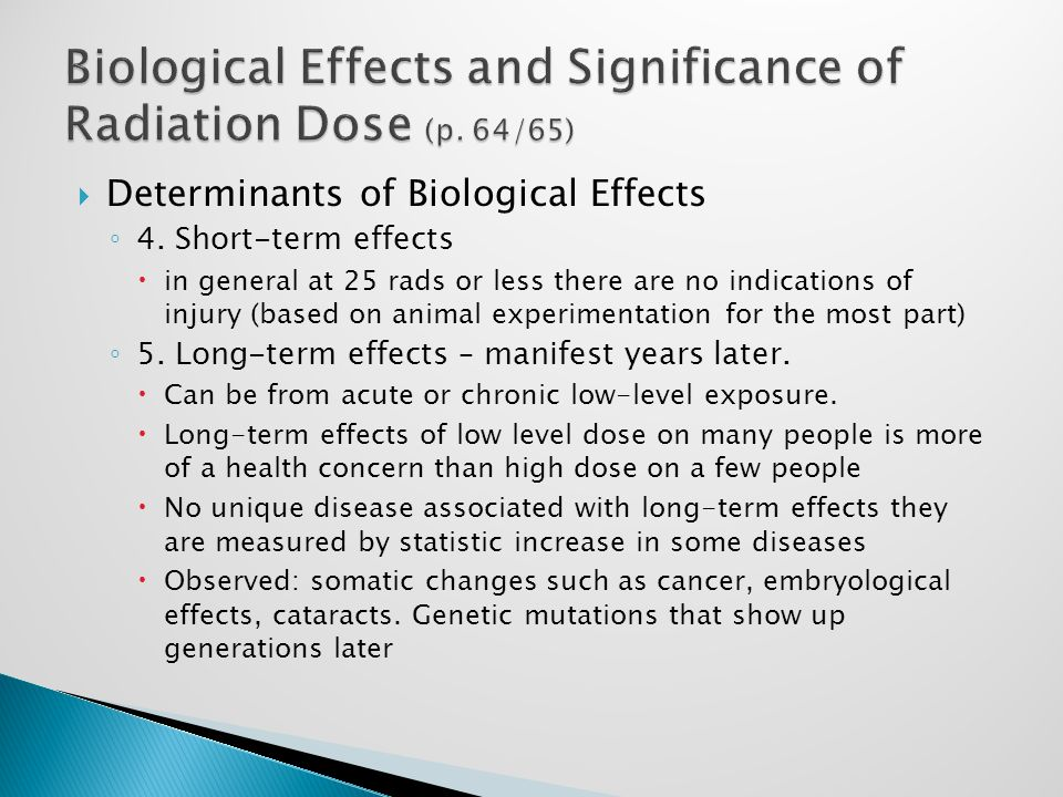  Determinants of Biological Effects ◦ 4.