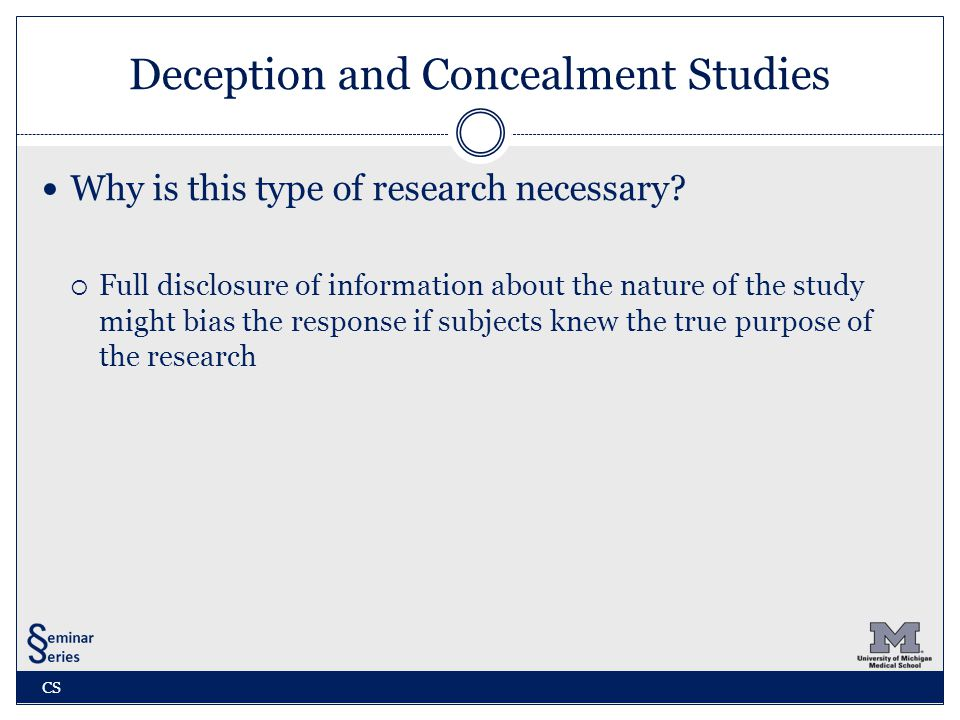 Deception and Concealment Studies Why is this type of research necessary.