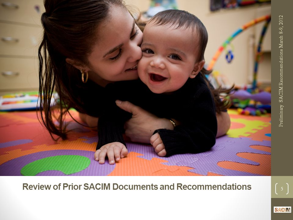 Documents Reviewed by SACIM Prior SACIM documents Low Birth Weight Report and Recommendations.
