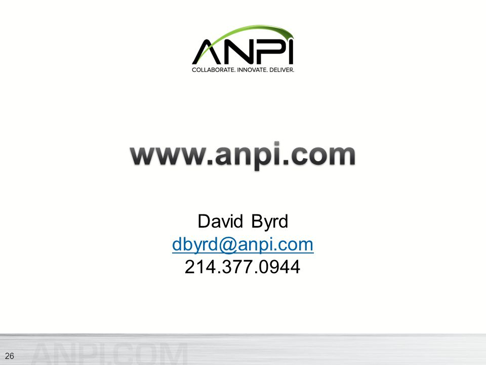 David Byrd dbyrd@anpi.com 214.377.0944 dbyrd@anpi.com 26
