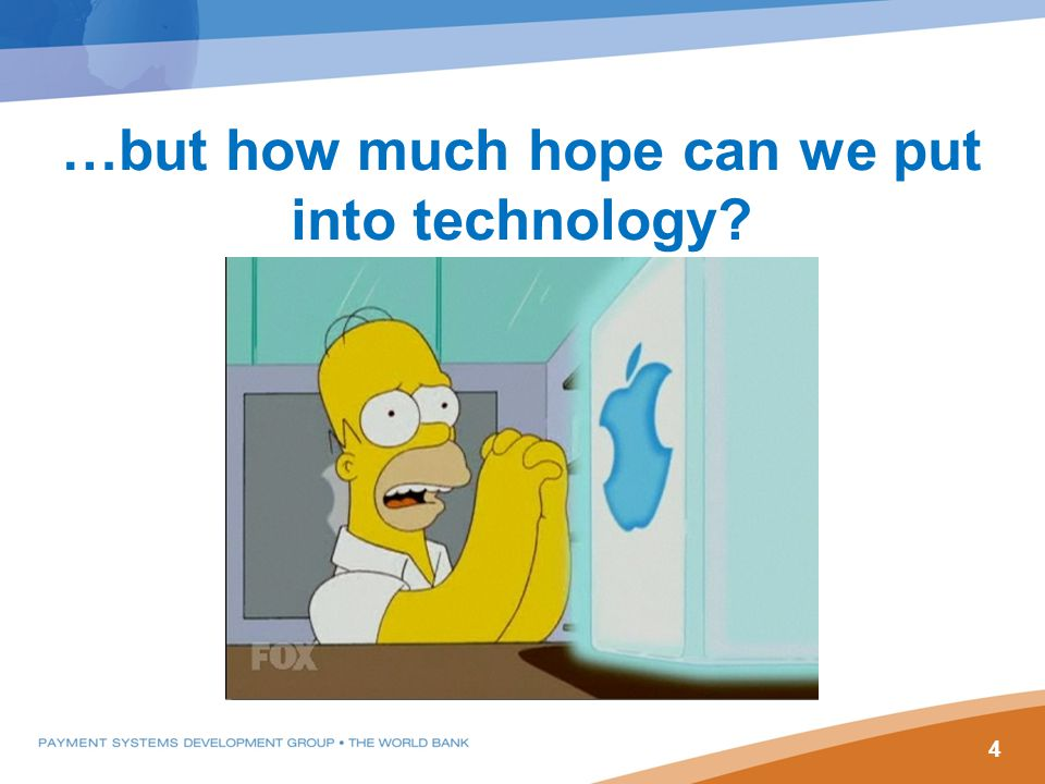 …but how much hope can we put into technology? 4