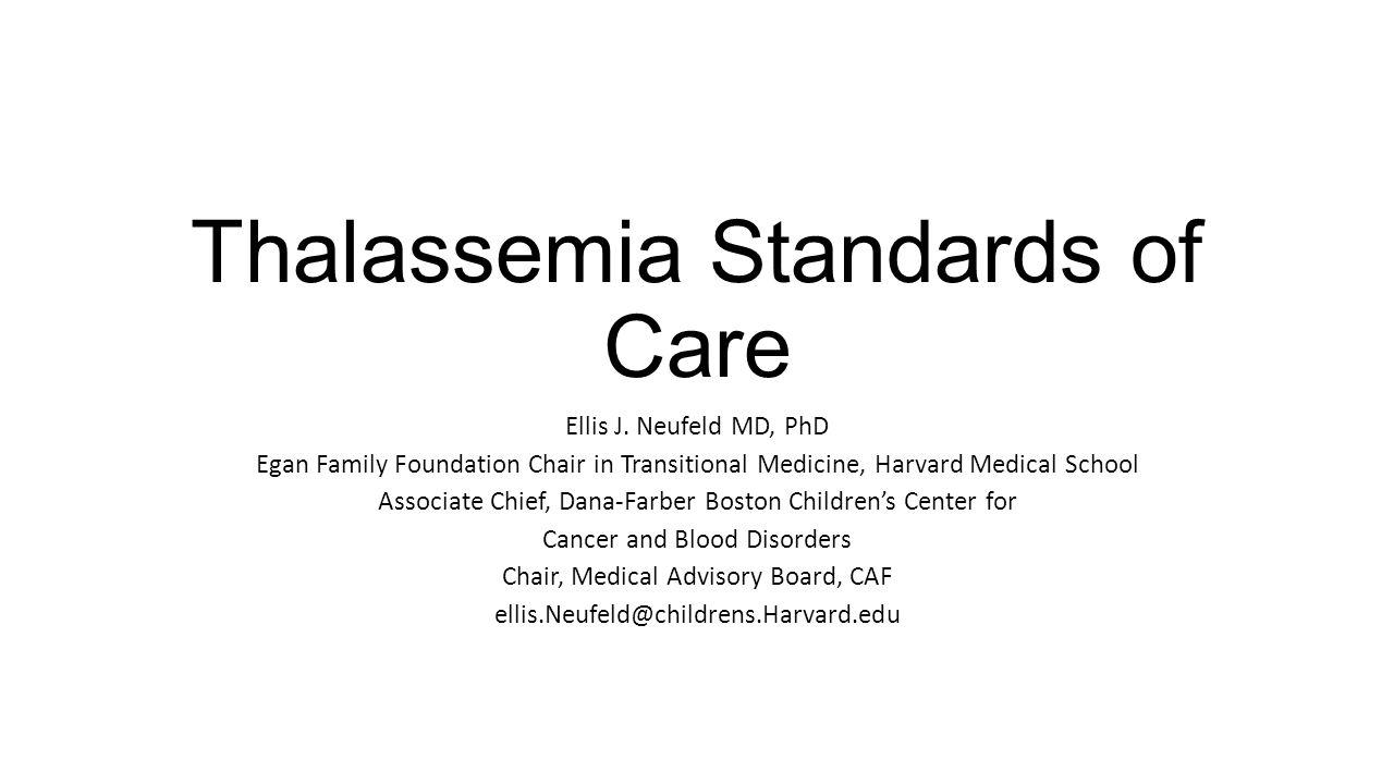 Thalassemia Standards of Care Ellis J.