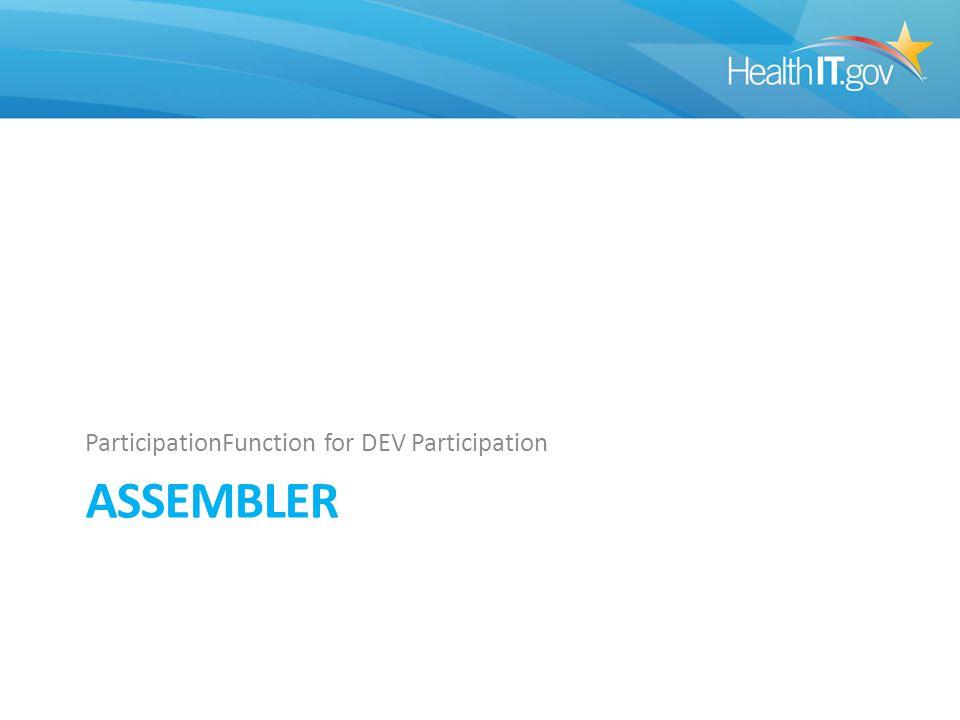 ASSEMBLER ParticipationFunction for DEV Participation