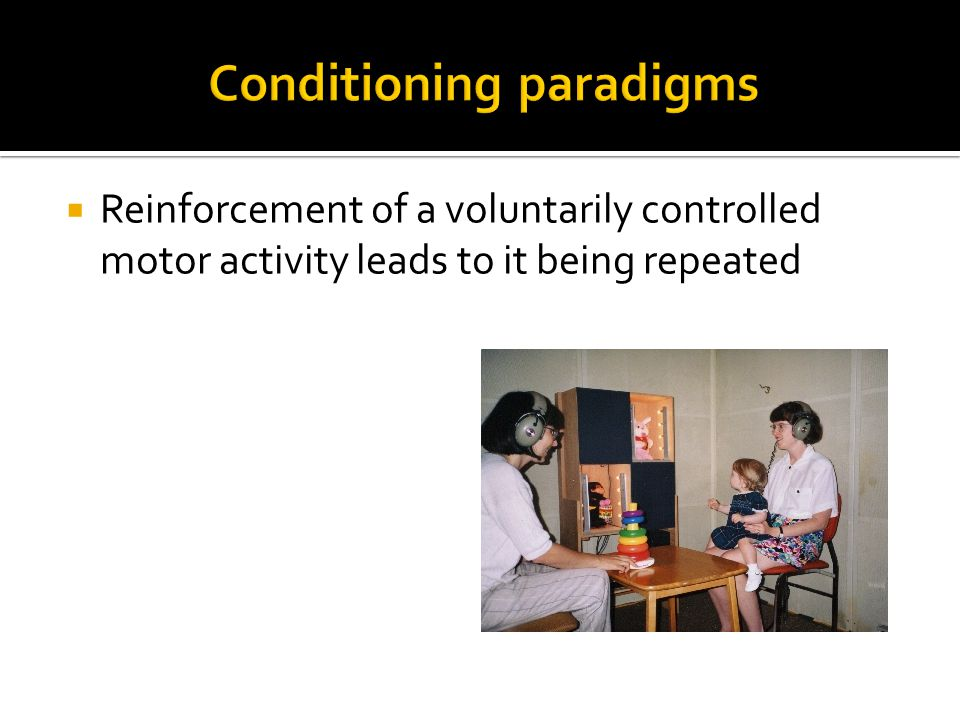  Reinforcement of a voluntarily controlled motor activity leads to it being repeated