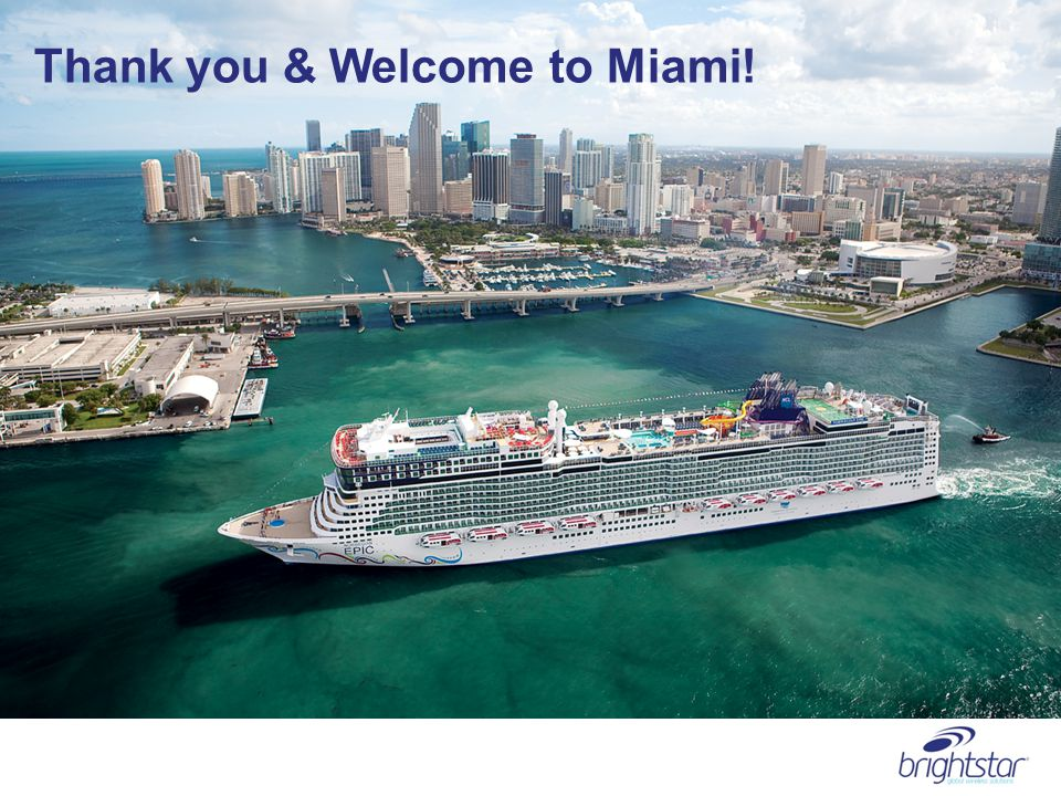 thank you Thank you & Welcome to Miami!