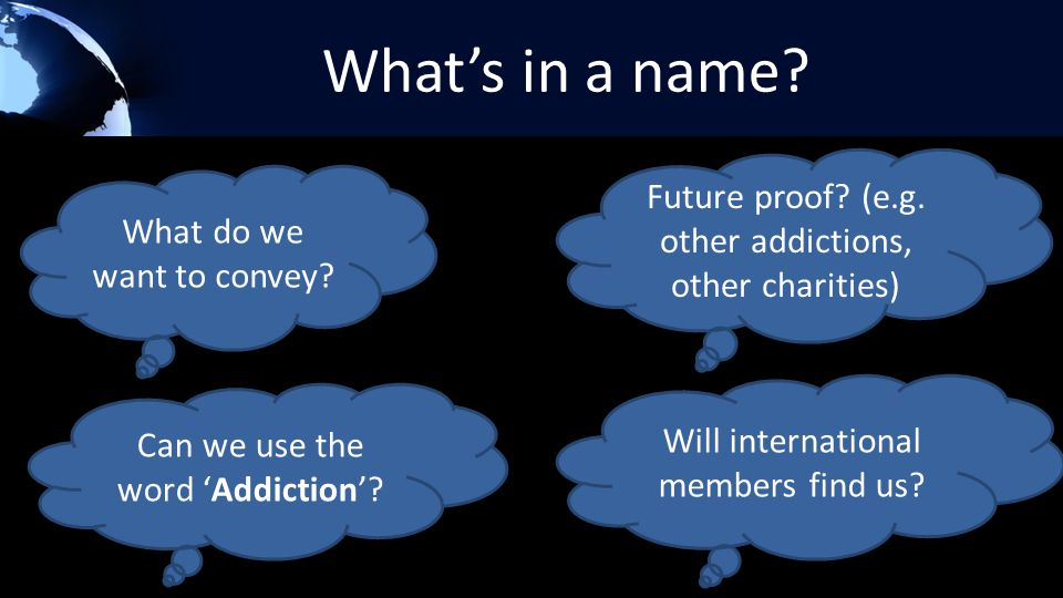 What's in a name. What do we want to convey. Future proof.