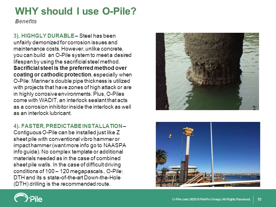 10 3). HIGHGLY DURABLE – Steel has been unfairly demonized for corrosion issues and maintenance costs. However, unlike concrete, you can build an O-Pi