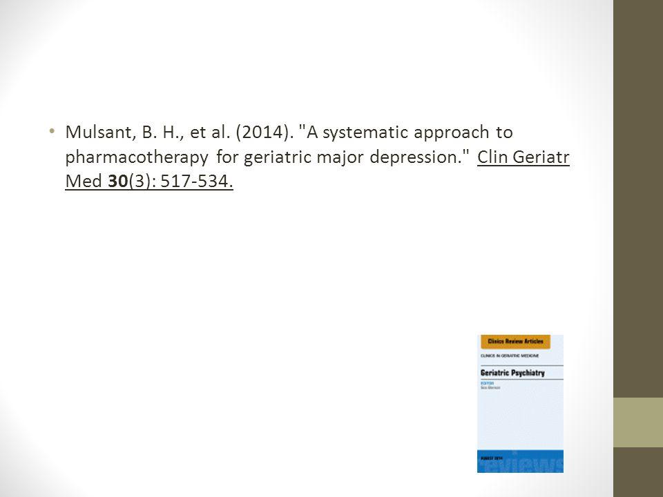 Mulsant, B. H., et al. (2014).