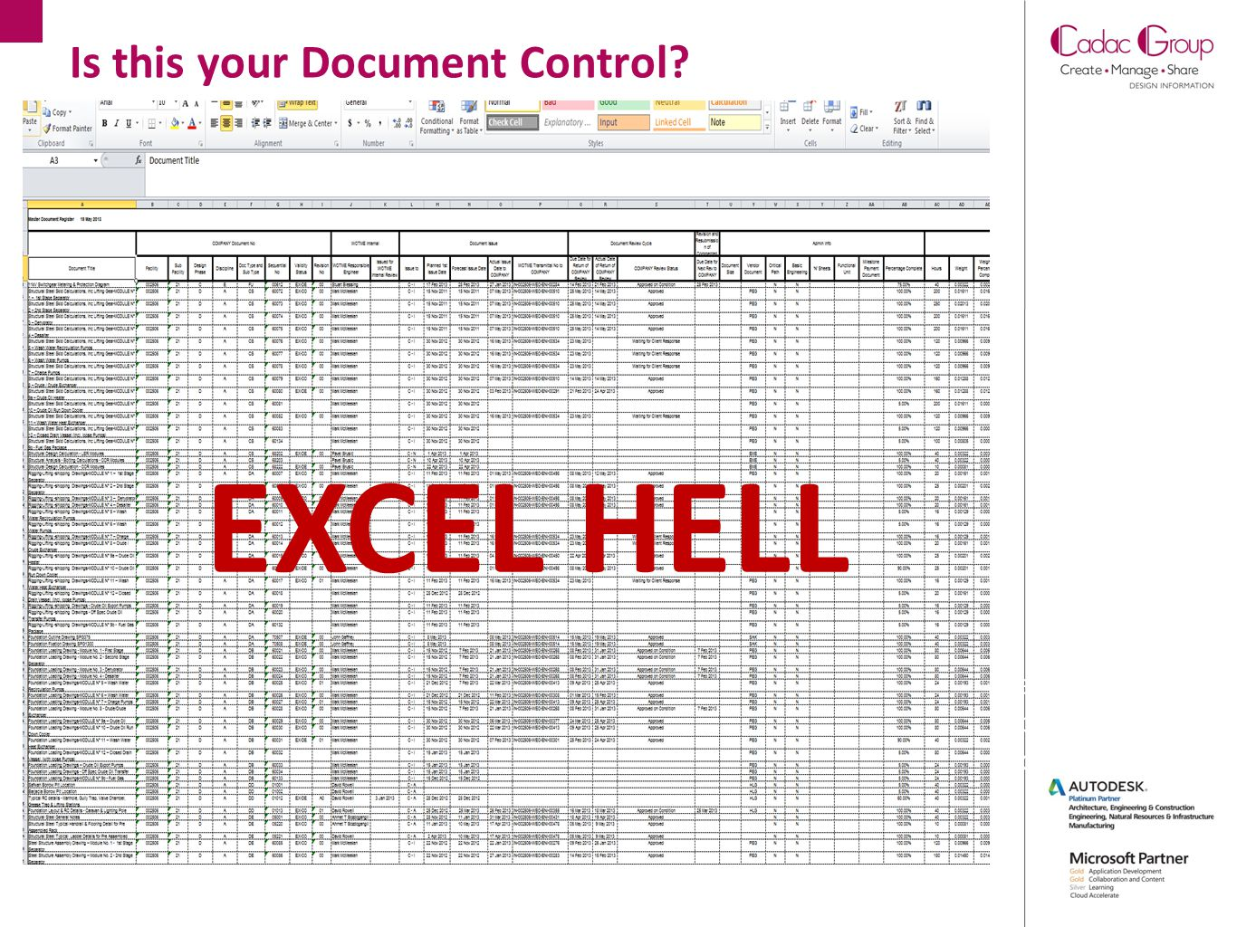 Is this your Document Control? Review Approve Document(s) EXCEL HELL