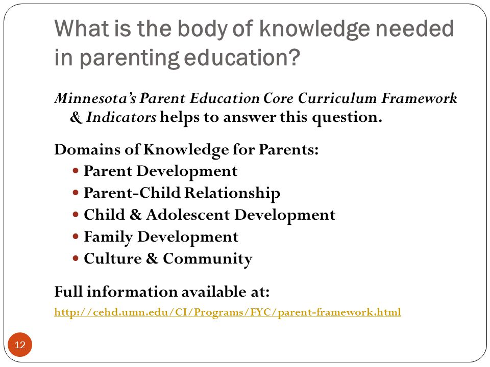 What is the body of knowledge needed in parenting education.