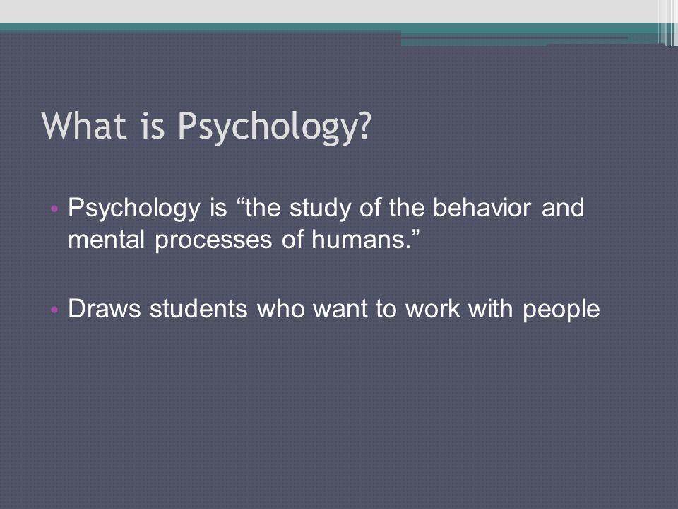 Why Study Psychology.