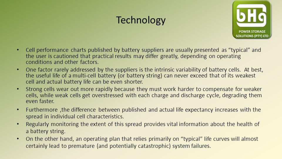 "Technology Cell performance charts published by battery suppliers are usually presented as ""typical"" and the user is cautioned that practical results"