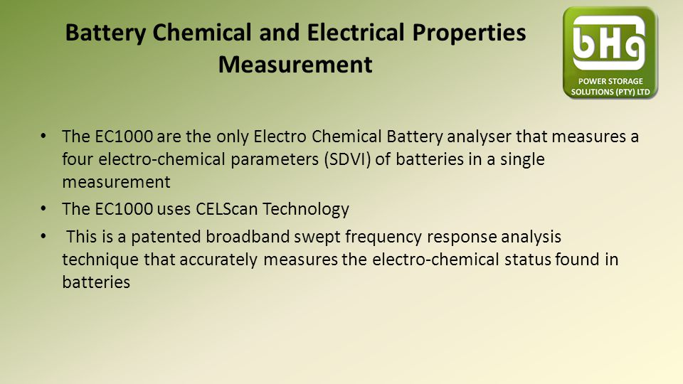 Battery Chemical and Electrical Properties Measurement The EC1000 are the only Electro Chemical Battery analyser that measures a four electro-chemical