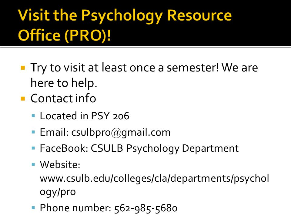  Try to visit at least once a semester.We are here to help.