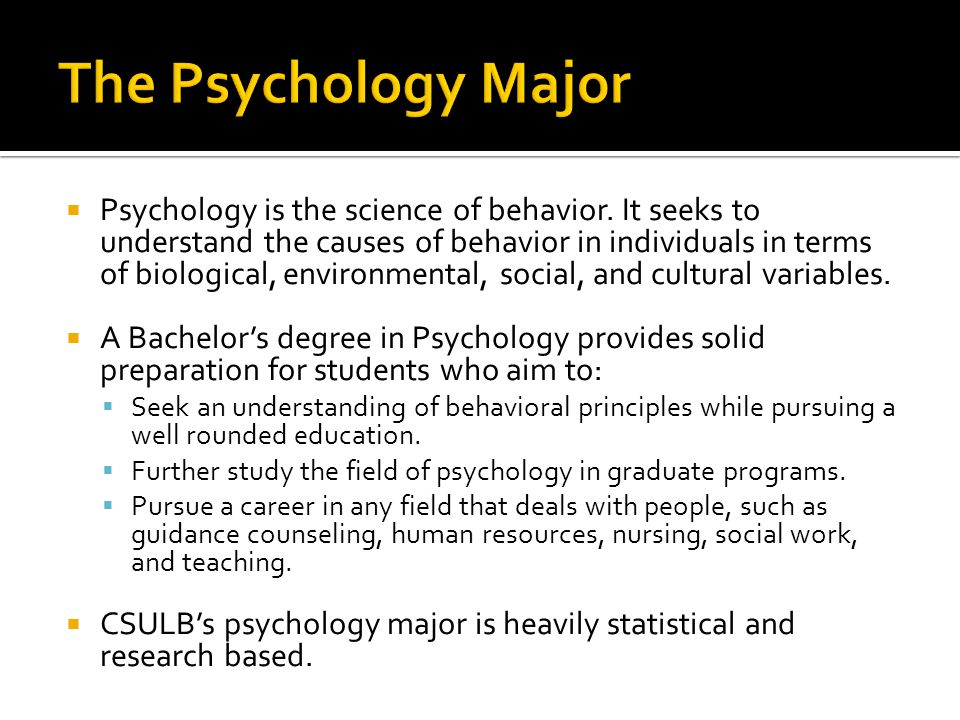  Psychology is the science of behavior.