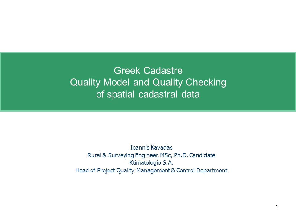 Greek QM for cadastral parcels (6) 22Reykjavik, 31/05/2012QKEN – Plenary meeting Part of quality report Quality elementLogical consistencyQC procedureAutomatic full inspection Quality sub element Topological consistency Conformance level Zero violations in dataset