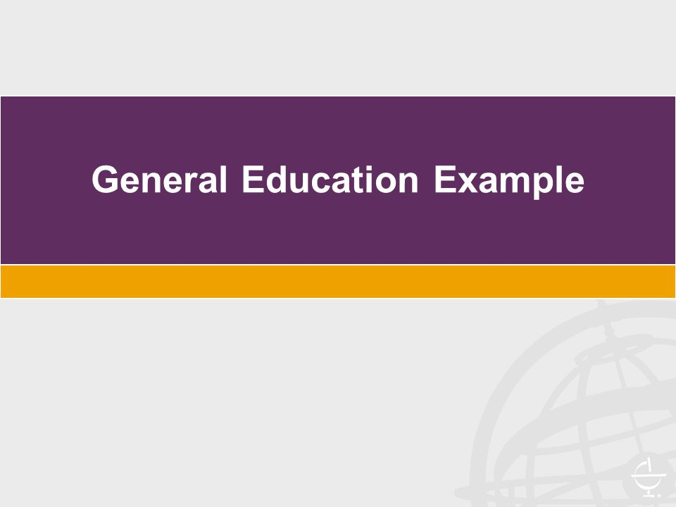 General Education Example